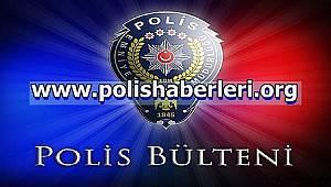 15.03.2019-16.03.2019-17.03.2019 TARİHLİ POLİS BÜLTENLERİ