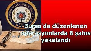 Narkotik Suçlarla Mücadele Şube Müdürlüğümüzce düzenlenen operasyonlarda 6 şahıs yakalandı