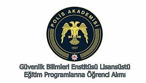 Güvenlik Bilimleri Enstitüsü Lisansüstü Eğitim Programlarına Öğrenci Alımı