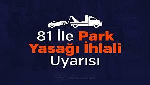 81 İle Park Yasağı İhlali Uyarısı