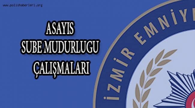 İzmir Emniyeti 13-19 Ocak 2020 Tarihleri Arasında Yapılan Çalışmaları