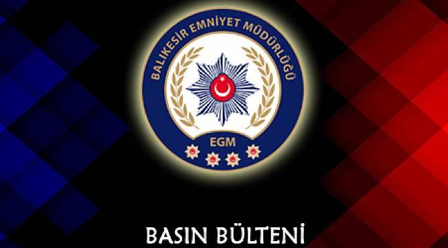 BALIKESİR'DE POLİS 14 ARANAN ŞAHSI YAKALADI.