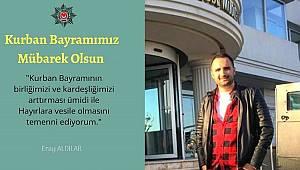 İstanbul Bölge Müdürü Aldılar'dan Kurban Bayramı Mesajı