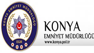 Konya Emniyet Müdürlüğü Huzur ve Güvenliğiniz için Daima Görevdeyiz