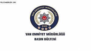 Van Emniyet Müdürlüğü Yasadışı Göçmen Kaçakçılığı Çalışmaları