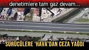 Antalya Bölge Trafik Denetleme Şube Müdürlüğünce havadan ve karadan trafik denetimi gerçekleşti