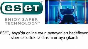 ESET, Asya'da online oyun oynayanları hedefleyen siber casusluk saldırısını ortaya çıkardı