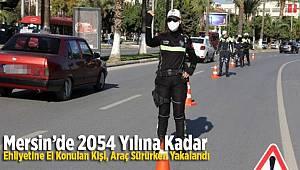 Mersin'de Başkasına ait Sürücü Belgesi ile Yakalandı