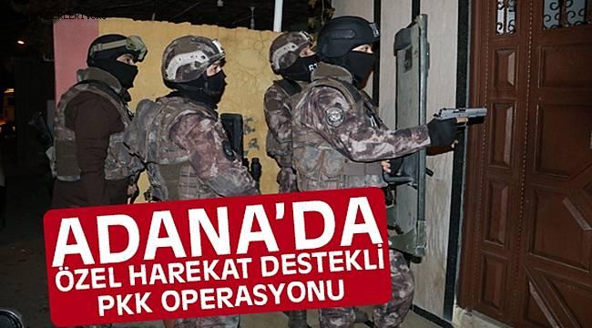 Adana'da Şafak Vakti PKK Operasyonu
