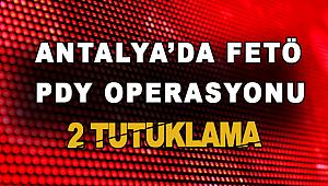 Antalya'da 8 FETÖ\PDY şüphelisinden 2'si tutuklandı