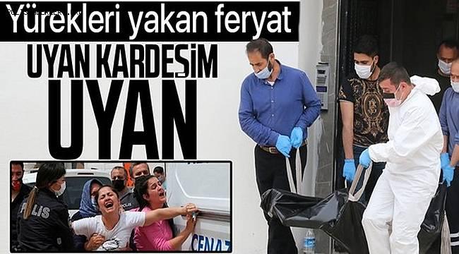 Antalya'da Baba ile Oğlu evlerinde cansız bulundu