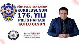 Başkan Altunova'dan Emniyet Teşkilatımızın 176. Kuruluş Yıl Dönümü Mesajı
