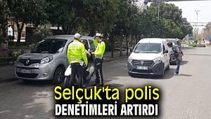 Selçuk'ta polis hafta sonu denetimleri artırdı