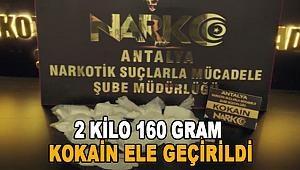 Antalya'da 2 kilo 160 gram kokain ele geçirildi