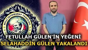 MİT'ten FETÖ operasyonu Elebaşı Fetullah Gülen'in yeğeni yakalandı