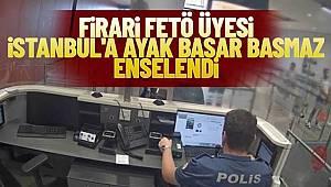 24 suçtan aranan FETÖ firarisi, İstanbul Havalimanı'nda yakalandı