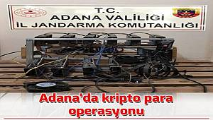 Adana'da kripto para üretilen cihaz ele geçirildi