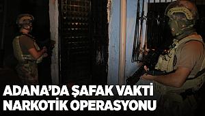 Adana'da Şafak Vakti Narkotik Operasyonu