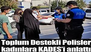 Toplum Destekli Polisler Cizreli kadınları bilgilendirip KADES'i tanıttı